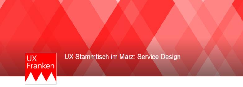 UX Stammtisch im März: Service Design und Design Thinking