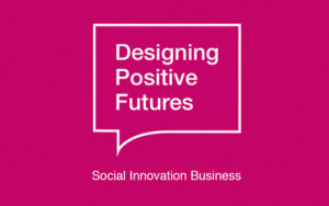 Designing Positive Futures