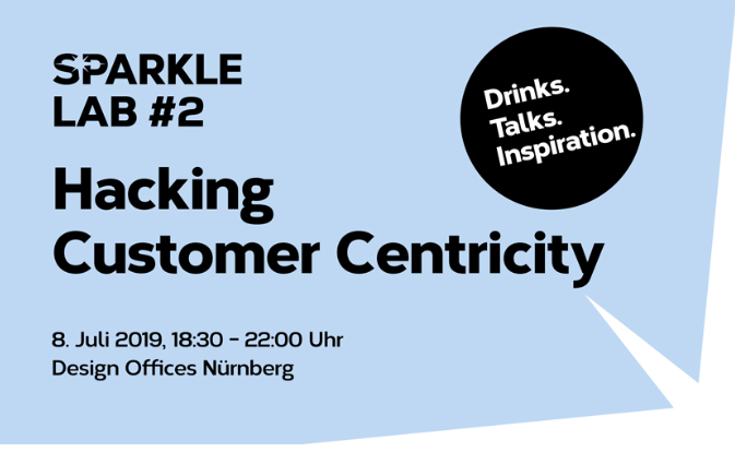 sparkle lab#2 Hacking Customer Centricity