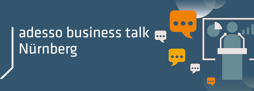 adesso business talk Nürnberg